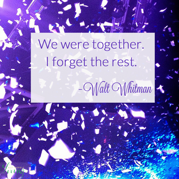 Walt Whitman Quote We Were together