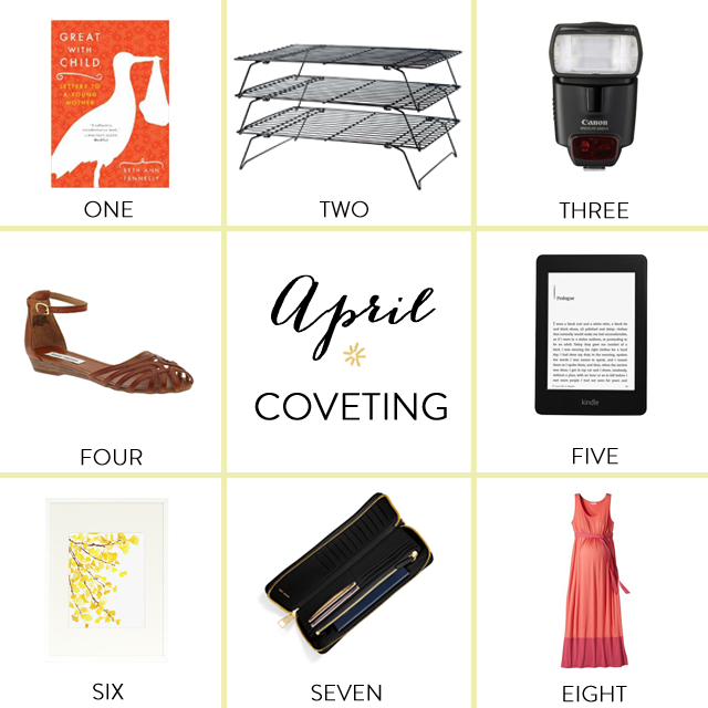April_Coveting